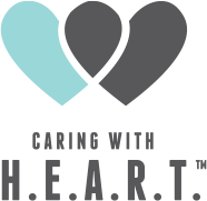 Caring with H.E.A.R.T. (TM)